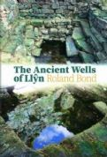 Ancient Wells of Llyn, The
